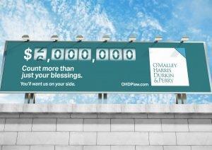 billboard design for brand O'Malley, Harris, Durkin & Perry Law