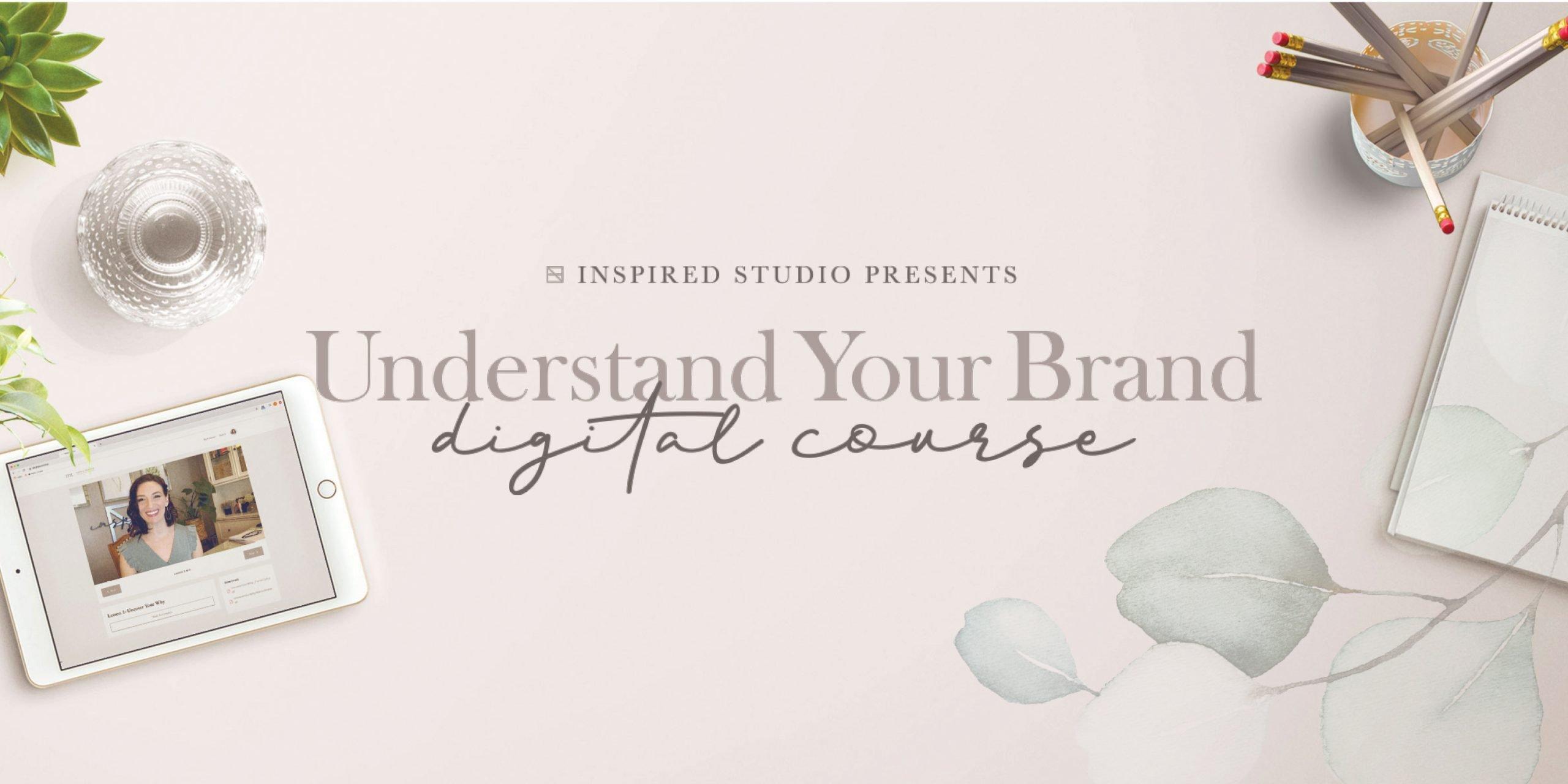 Understand Your Brand